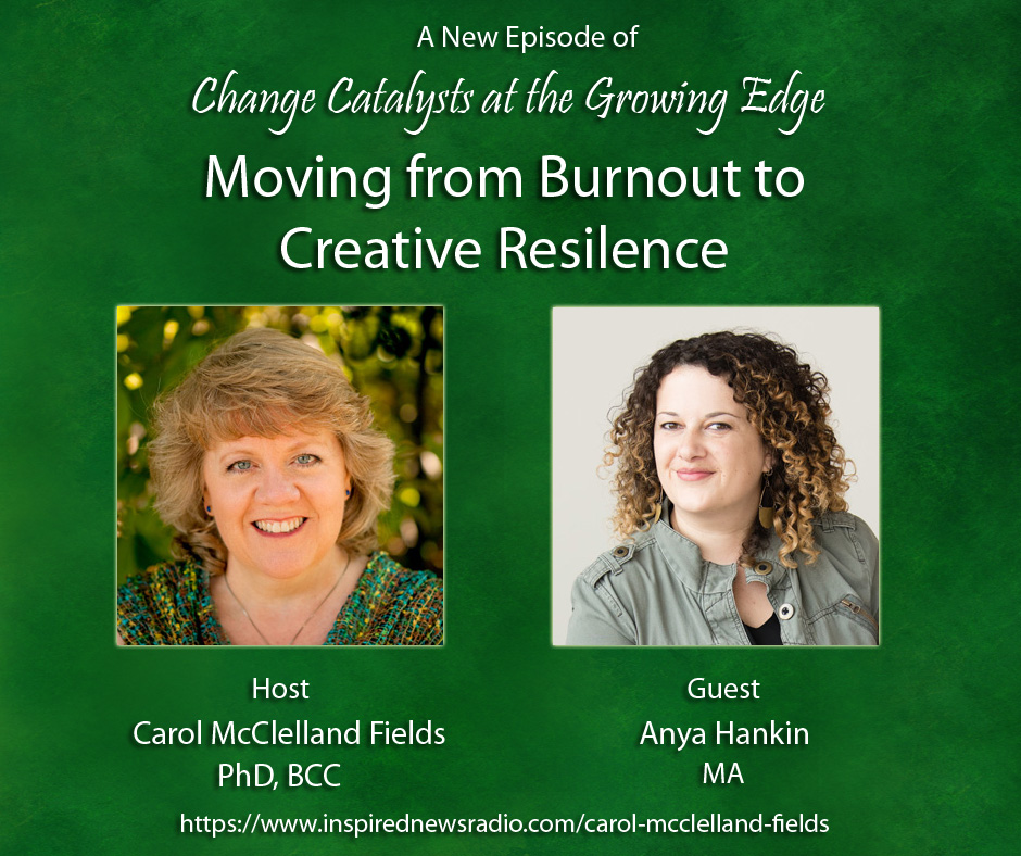 CC - Moving from Burnout to Creative Resilience -Episode 4 Image - 11.14.18.jpg
