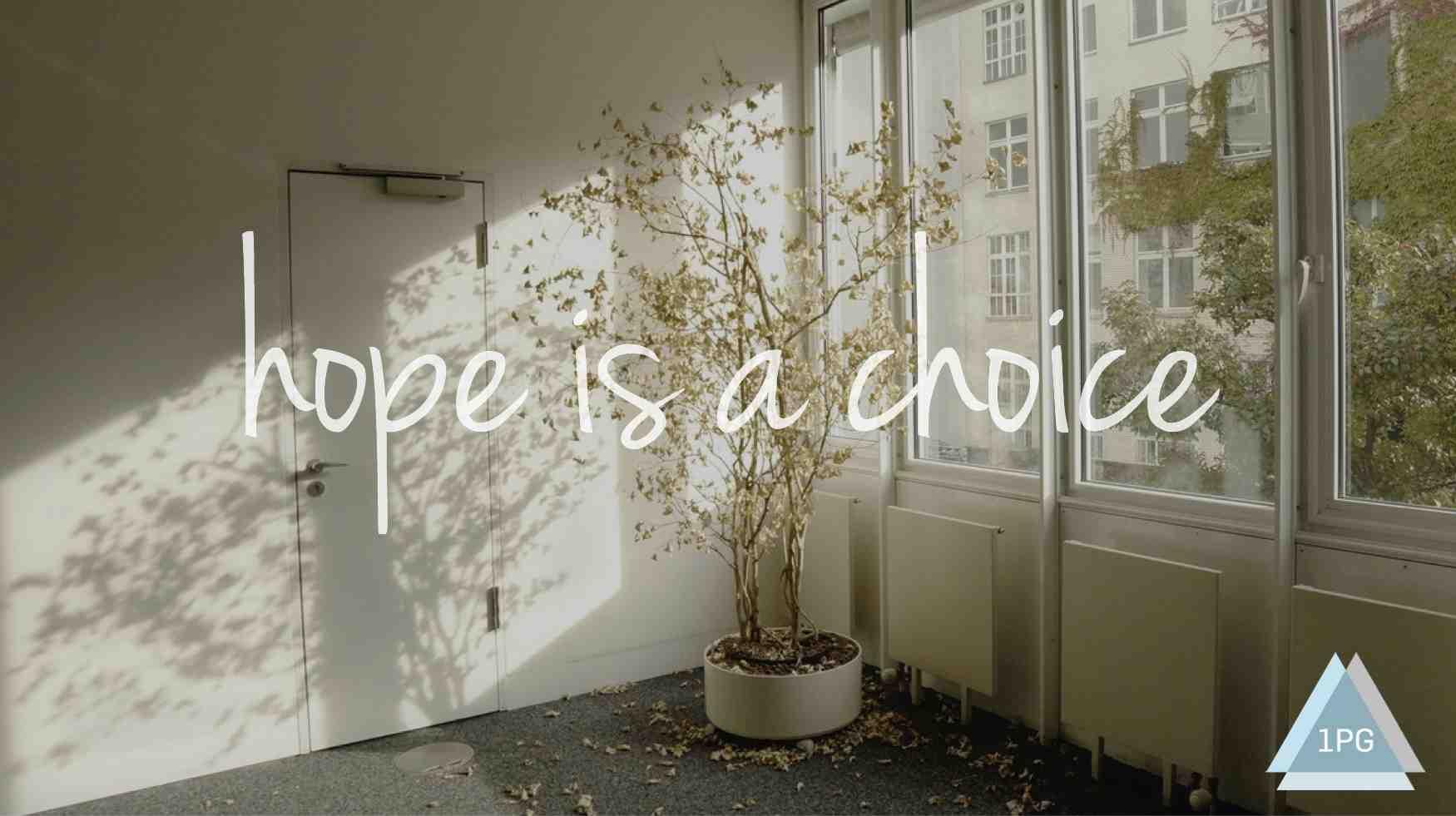 hope-is-a-choice