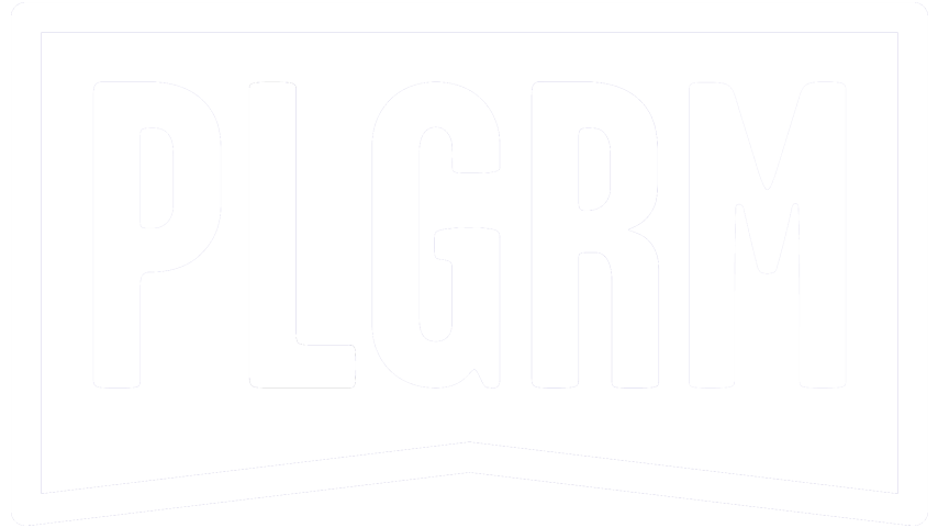 PLGRM — Meaningful Entertainment
