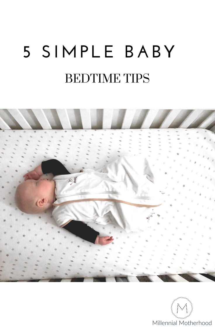 Millennial Motherhood - 5 Simple Baby Bedtime Tips