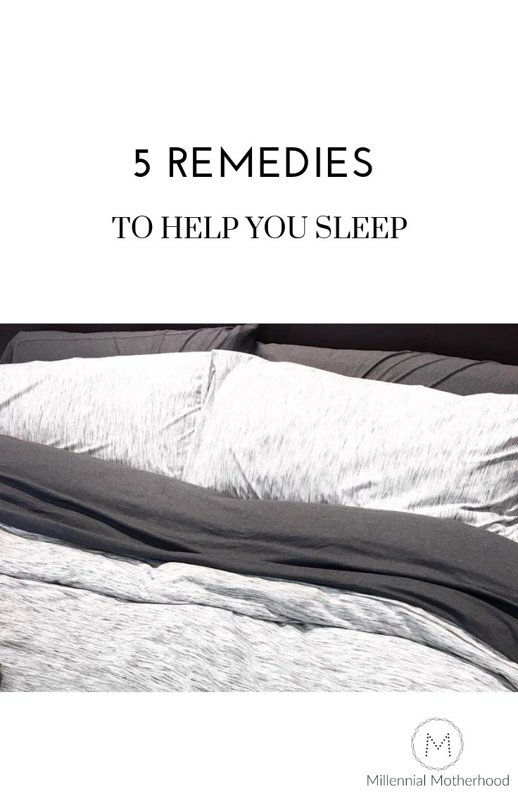 Millennial Motherhood -5 remedies to help YOU sleep