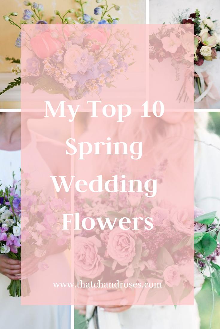 My Top Ten Wedding Flowers
