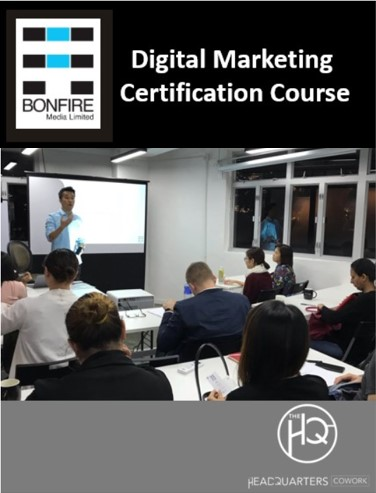 Certified Digital Marketing Professional Course by Bonfire Media Limited - Tue & Thu 7pm-10pm from 6Nov to 6Dec2018