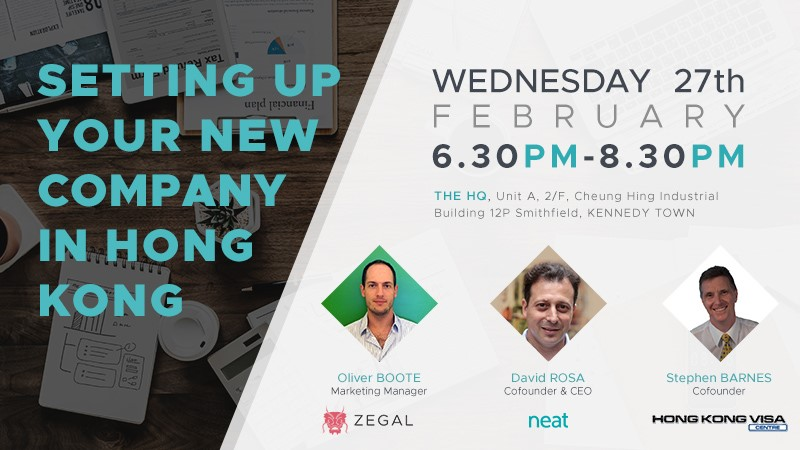 Setting up your new company in hong kong - by Zegal x xneat x Hong Kong VISAWed 27/02/2019 6:30pm to 8:30pm