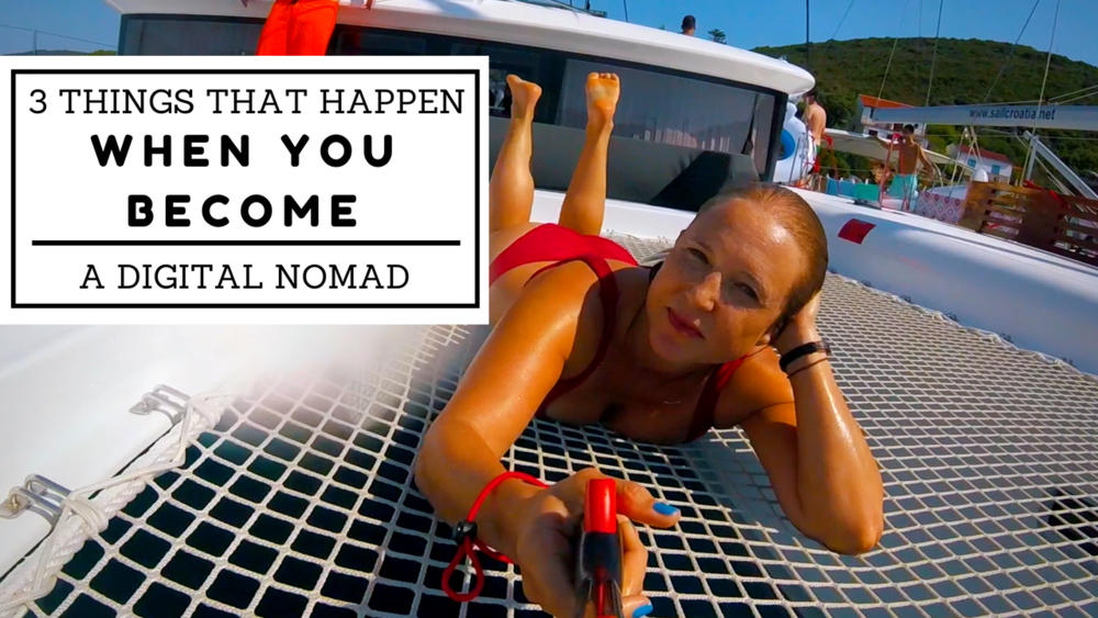 Things that happen when you become a digital nomad
