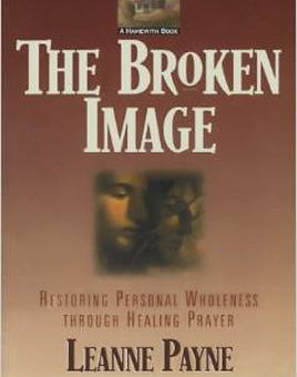 The Broken Image - This book presents documented case studies of homosexuals and lesbians who have been reoriented to heterosexuality through applied healing prayer. Leanne Payne has ministered to thousands through her Pastoral Care Ministries (PCM) seminars. Her seven books, which include Listening Prayer, have sold more than 200,000 copies and have been translated into several languages.
