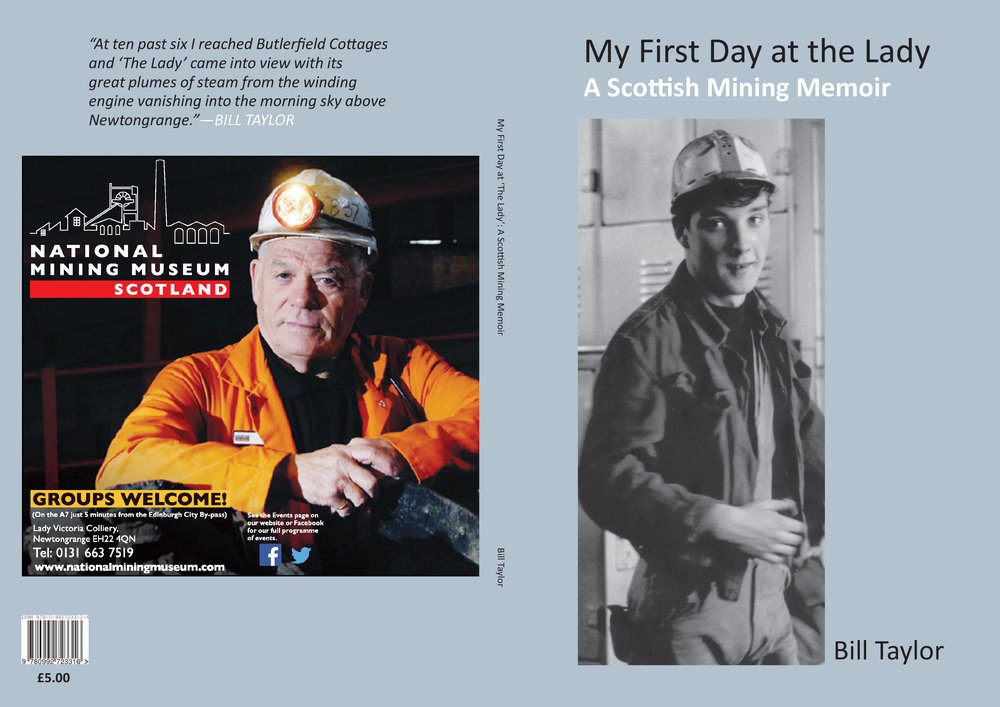Bill Taylor's mining memoir is illustrated throughout in black and white.