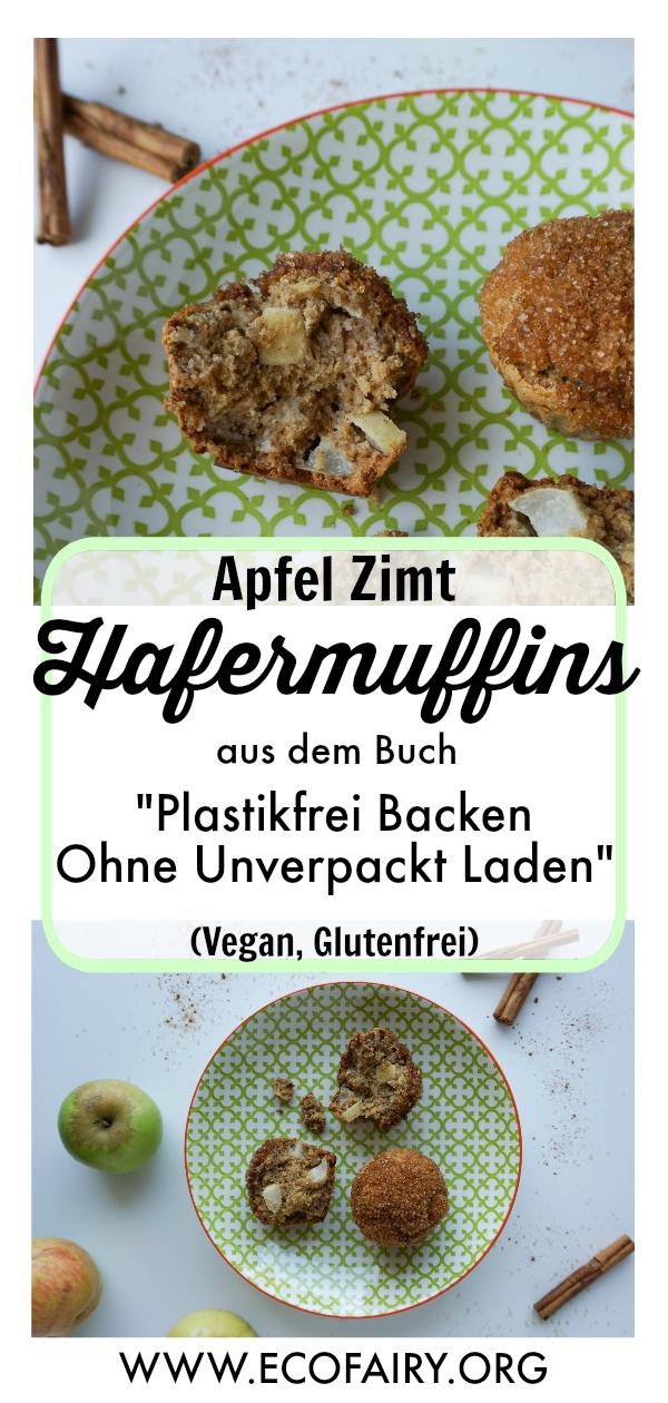 Apfel Zimt Hafermuffins aus Plastikfrei Backen Ohne Unverpackt Laden Vegan Glutenfrei.jpg
