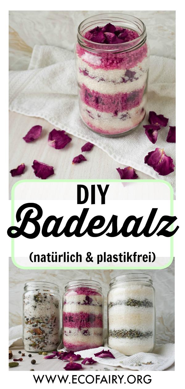 plastikfrei Baden - natürliches DIY Badesalz Pin.jpg