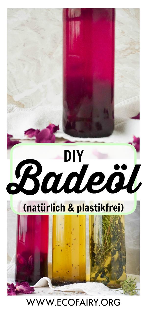 plastikfrei Baden - natürliches DIY Badeöl Pin.jpg