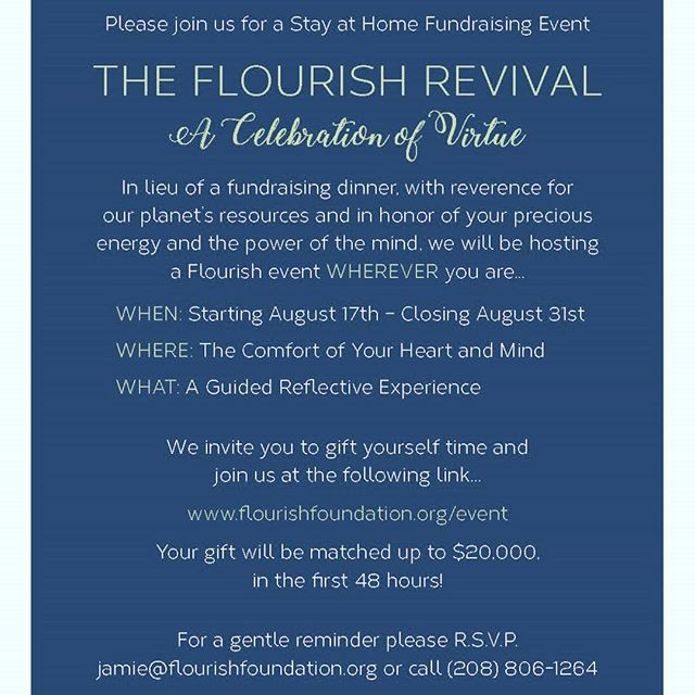 We invite you to join us from the comfort of your own home for a unique fundraising event starting August 17th. LINK IN BIO The Flourish Revival - A Celebration of Virtue #transformthemind #inspirechange