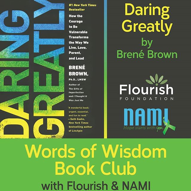Join us and Nami - Wood River Valley for Words of Wisdom Book Club.  Come discuss themes from Daring Greatly by @brenebrown and explore experiential openness and connection.  Thursday, Jan. 24th 6-7:30pm  Flourish Office 1030 Airport Way, Hailey
