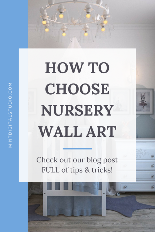 How to Choose Nursery Wall Art | Mint Digital Studio
