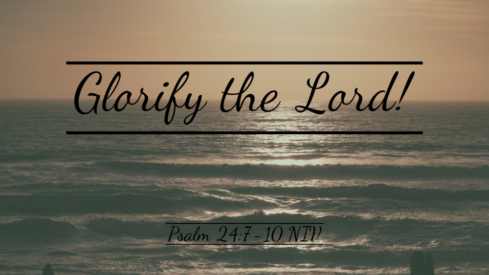 - Who is he, this King of glory?    The Lord Almighty—    he is the King of glory.Psalm 24:10 NIV