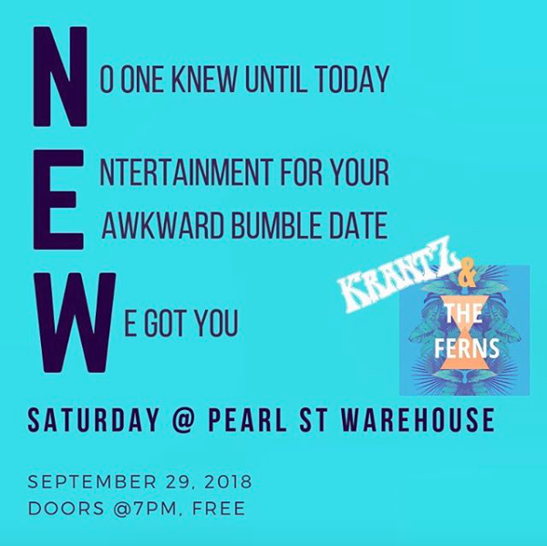 1.29.18 opening for Krantz @ Pearl Street Warehouse