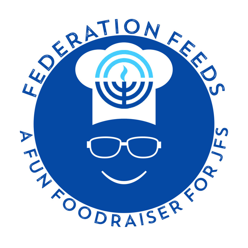 Thank You! - For Supporting FEDERATION FEEDS: A Fun Food-Raiser for Jewish Family Services.You'll receive an email detailing your purchase shortly.Questions? Please contact Laura Sokol-Meade for more information.