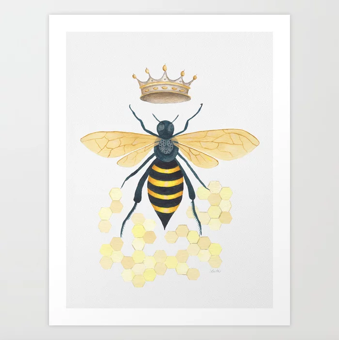 Queen Bee - Art Print |    $21.99