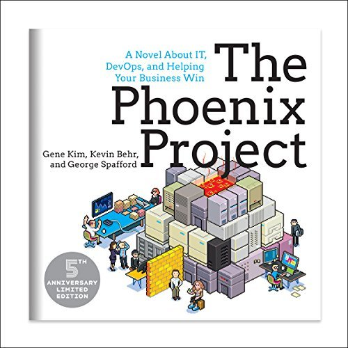 The Phoenix Project:A Novel about IT, DevOps, and Helping Your Business Win 5th Anniversary Edition