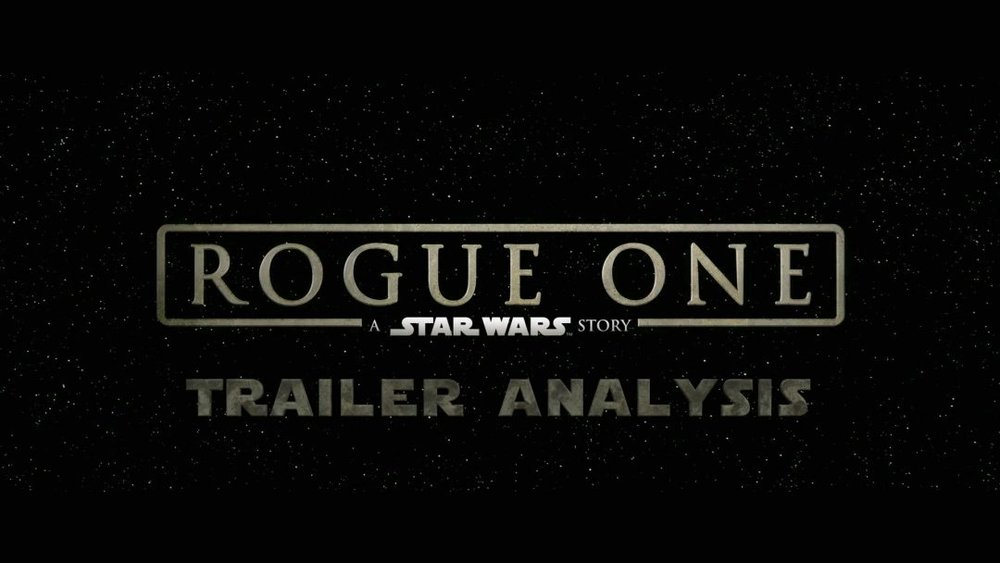 Trailer-Analysis-of-Rogue-One-A-Star-Wars-Story.jpeg