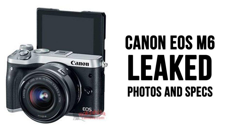 CANON-EOS-M6-PHOTOS-AND-SPECS-LEAK.jpg