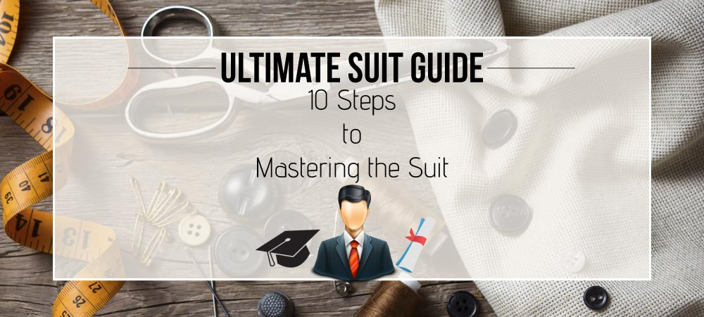 Mastering the Suit - The Ultimate Guide