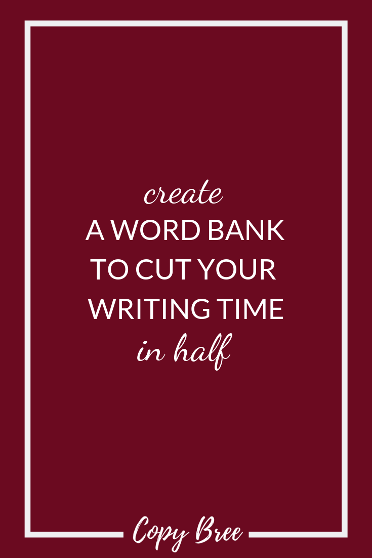 create-a-word-bank-to-cut-your-writing-time-in-half.png