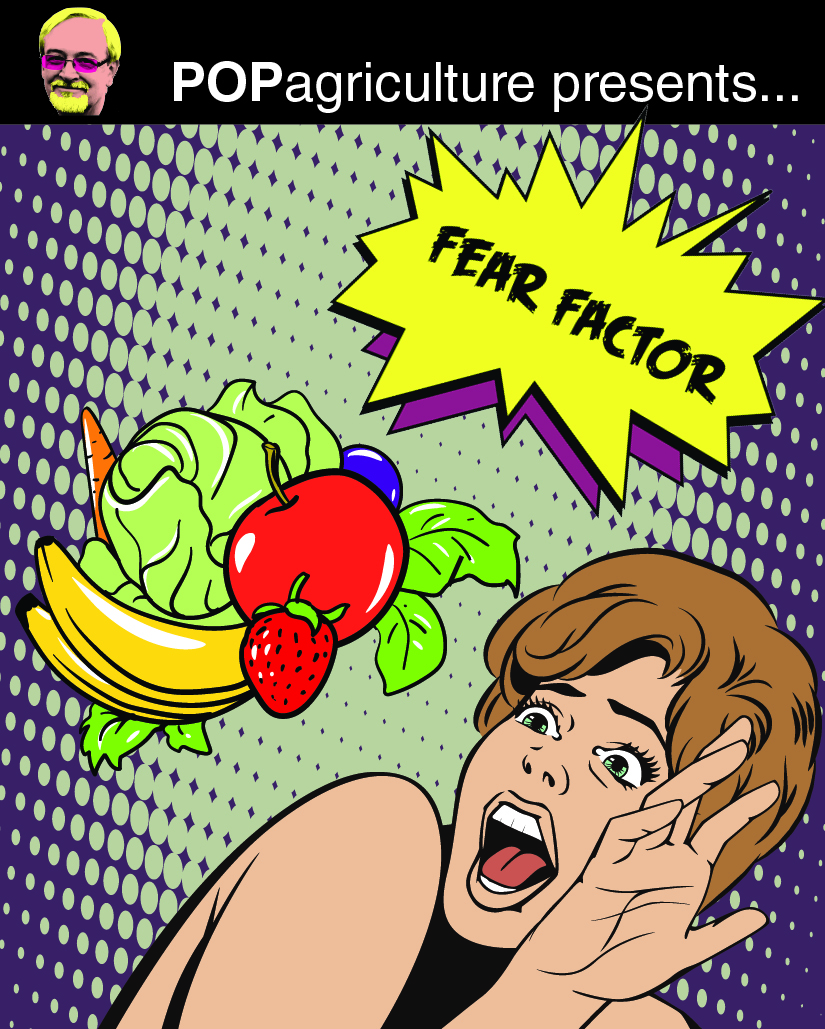 Fear Factor — POP Agriculture