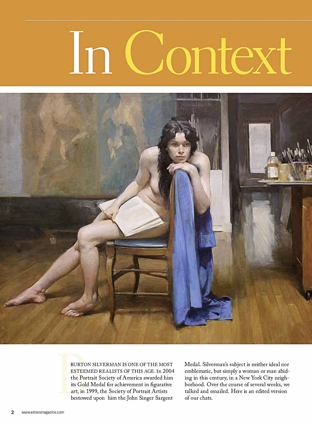 from the text: The Artists Magazine - As I started exhibiting work in the late 1950s at the Davis Galleries in New York City,I ran smack up against the alleged Triumph of Modernism, which forced me to start thinking and writing. I began asking what good art  was and then about what realist painting had to become in order to genuinely compete with those huge painted confections called abstract art. I believed realist painting had to use classic painting devices combined with 20th century sensibilities and sophistications. It was a tall order and, as I discovered, almost impossible to codify with any degree of certitude.