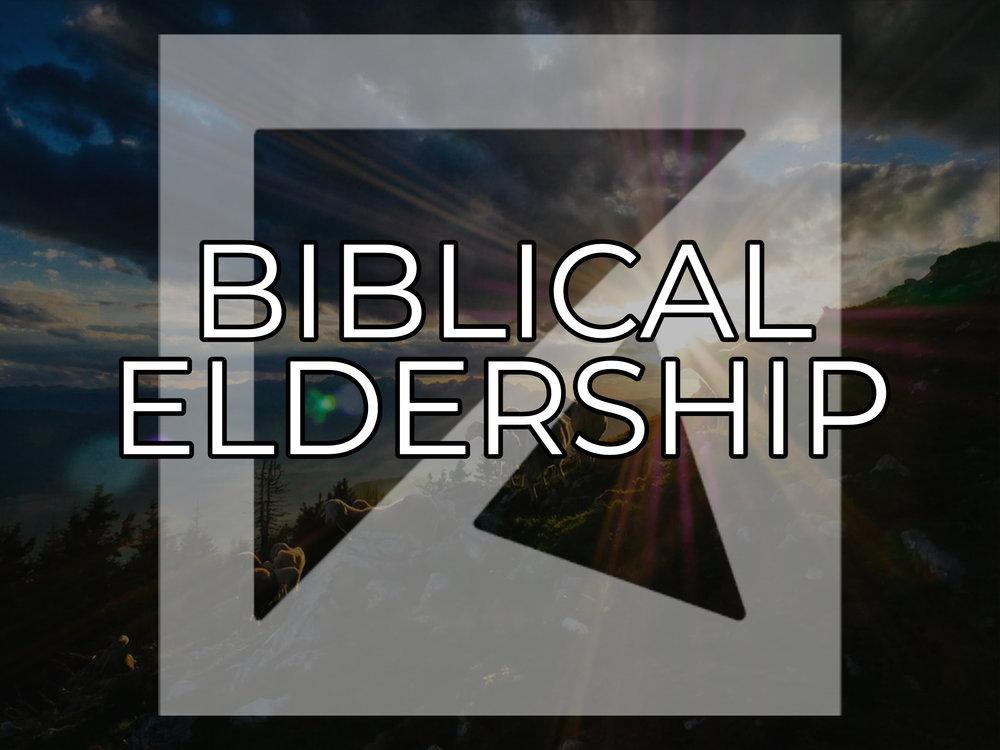 BIBILICAL ELDERSHIP.jpg
