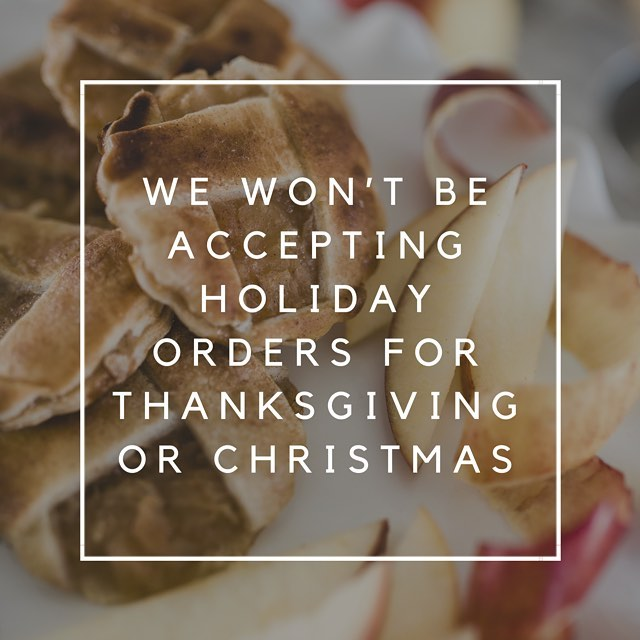This year, we won't be accepting orders, as we're taking the holidays off to spend with family & friends.  A little background, I operate Flaky Bakes alone and I'm finding it's important to take breaks in order to be at my best potential. So, for Thanksgiving, I'll be traveling to Iceland to hopefully check off a bucket list item and see the Northern Lights and for Christmas, I'll be spending time with my Mom in Phoenix.
