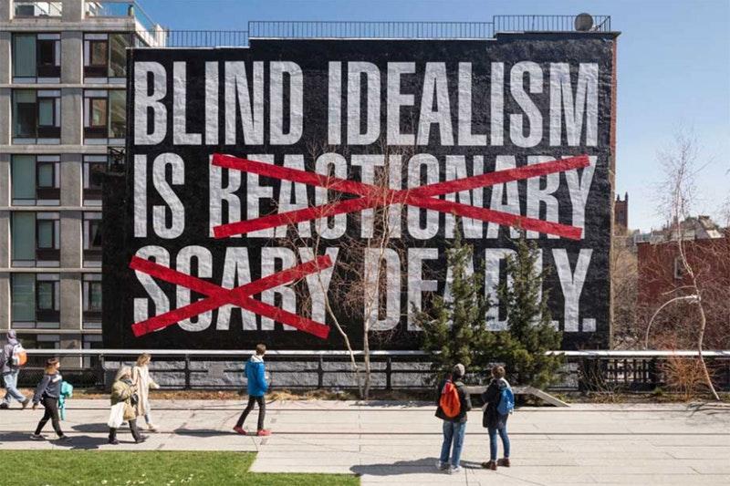 barbara-kruger-blind-idealism-1.jpg