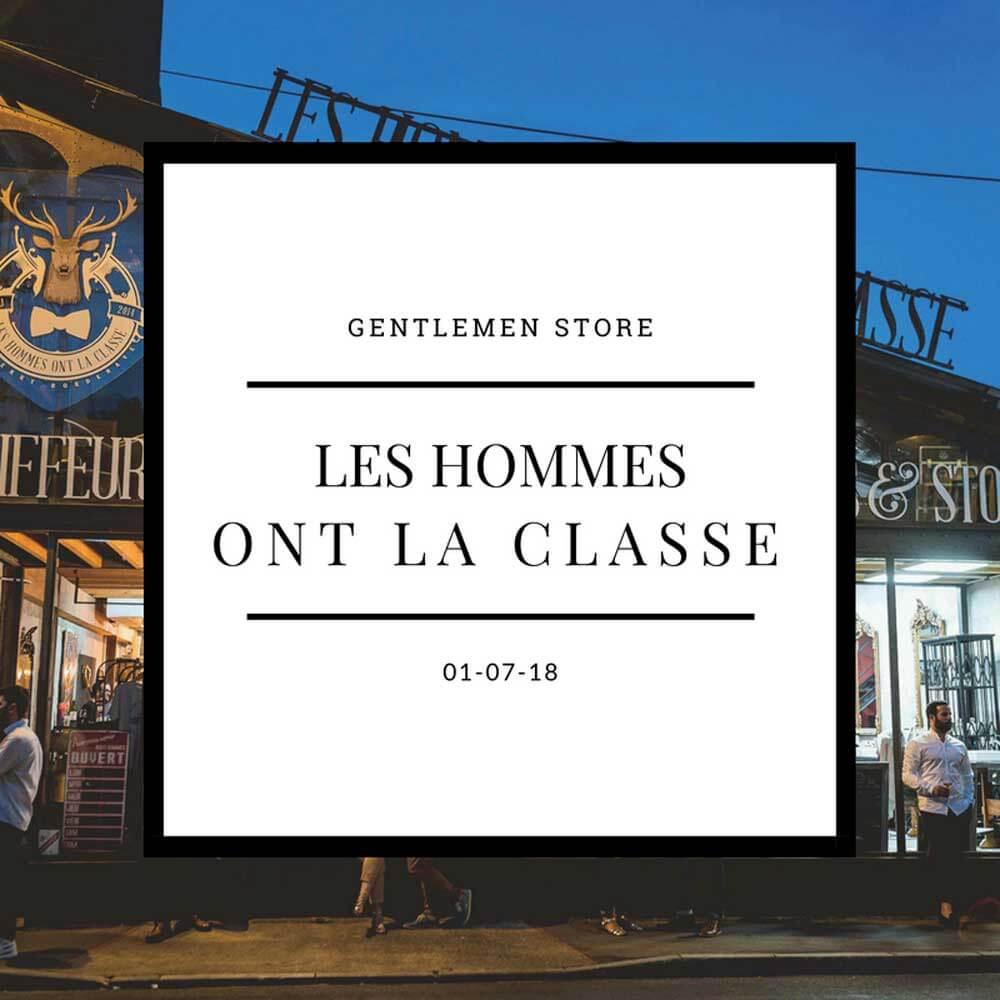 LES HOMMES ONT LA CLASSE - 01 juin 2018+ INFO