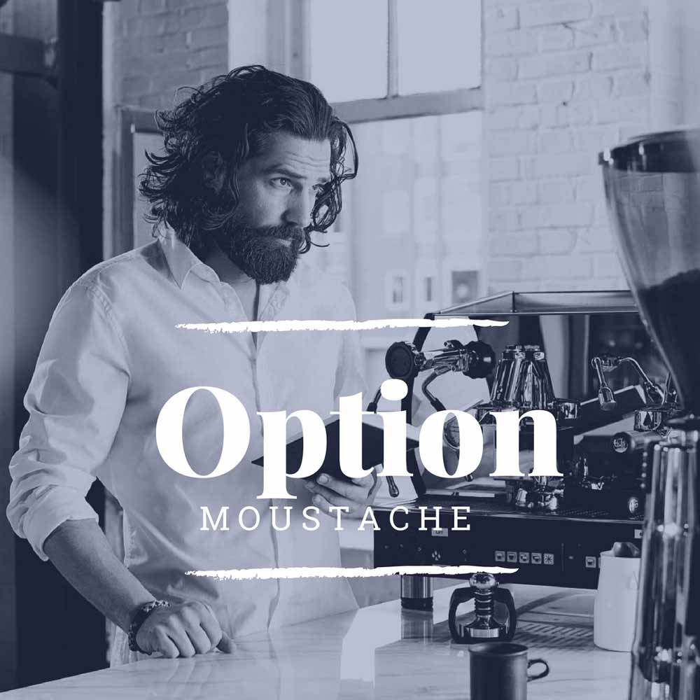 Option Moustache -