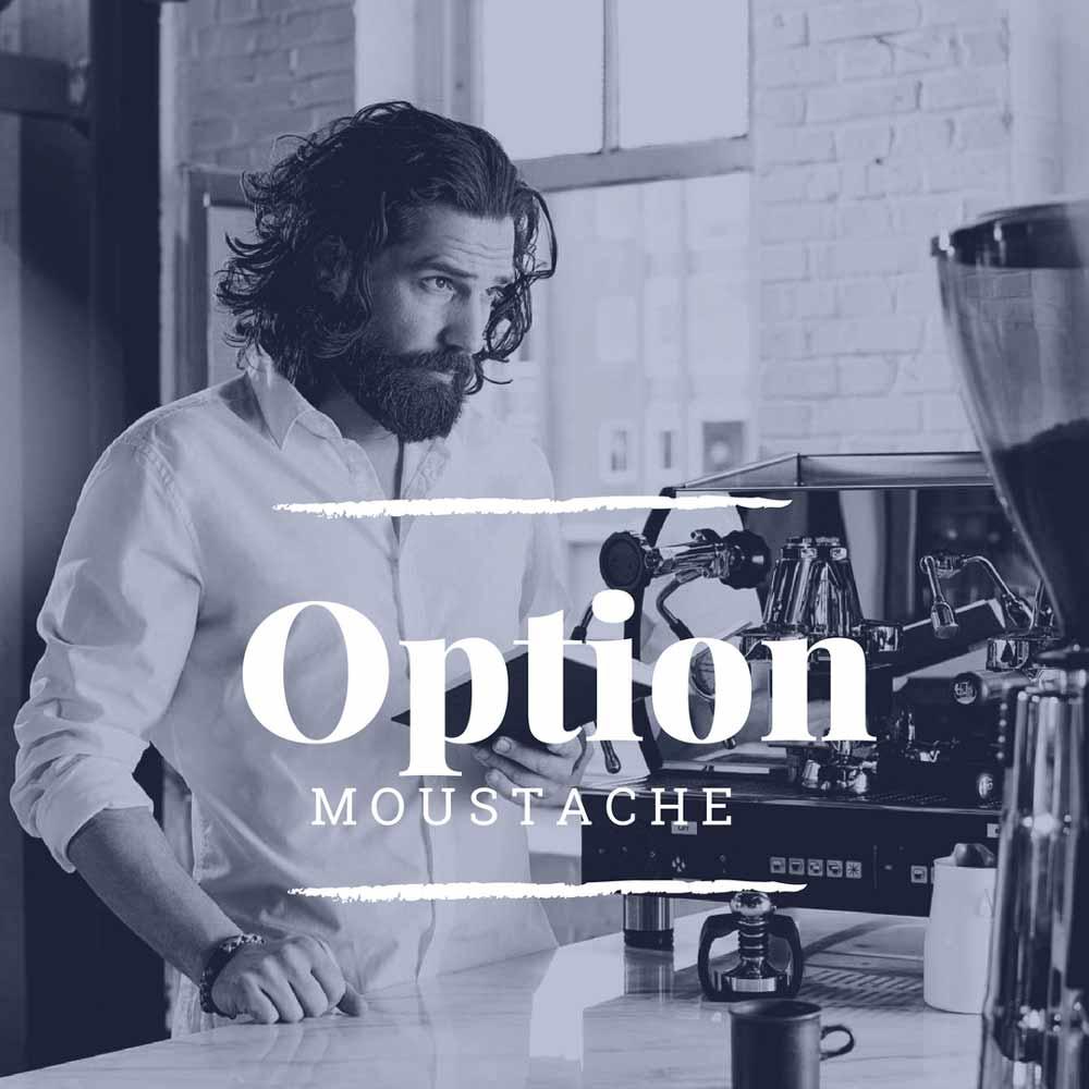 L'option Moustache -
