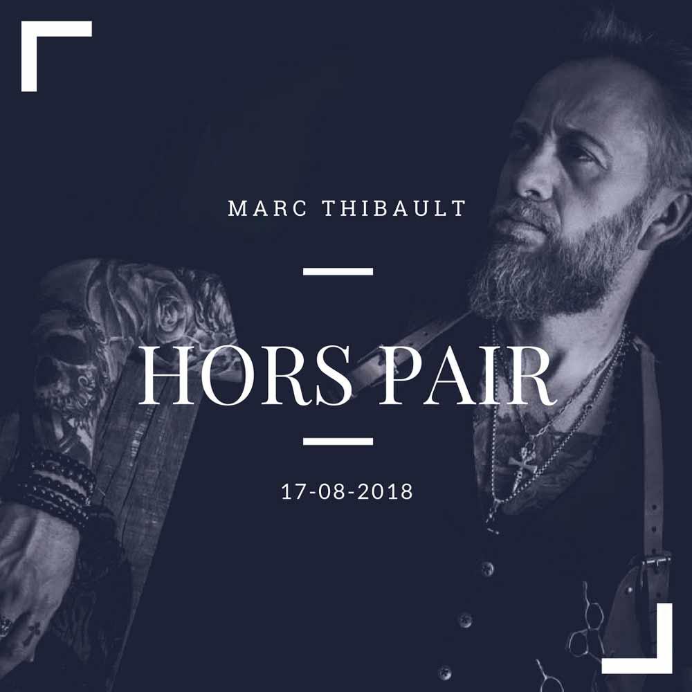 Hors Pair - MARC THIBAULT
