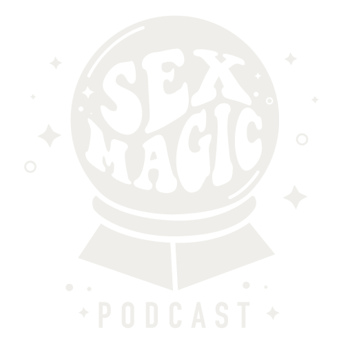 Sex Magic Podcast