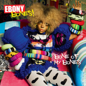 Ebony Bones - Touring Keyboardist/Saxophonist - Highlights include - US tour, Fuji Rock Festival. Mtv Philippines Performance, and Exit Festival Mainstage.