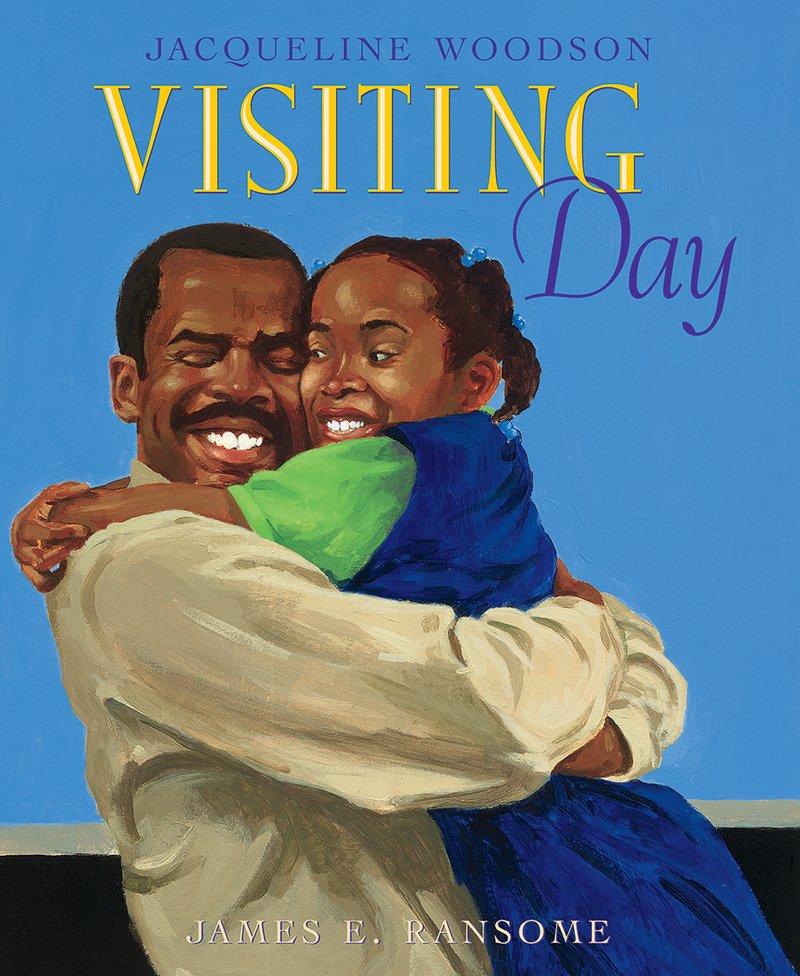 Visiting Day , 2002 - by Jacqueline Woodson; illustrated by James E. Ransome