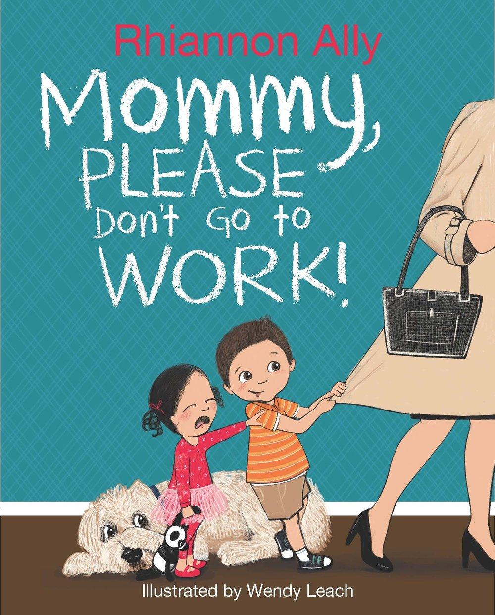 By  Rhiannon Ally ; Illustrated by  Wendy Leach