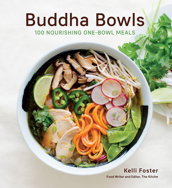 Buddha Bowls cookbook by Kelli Foster | Didn't I Just Feed You podcast
