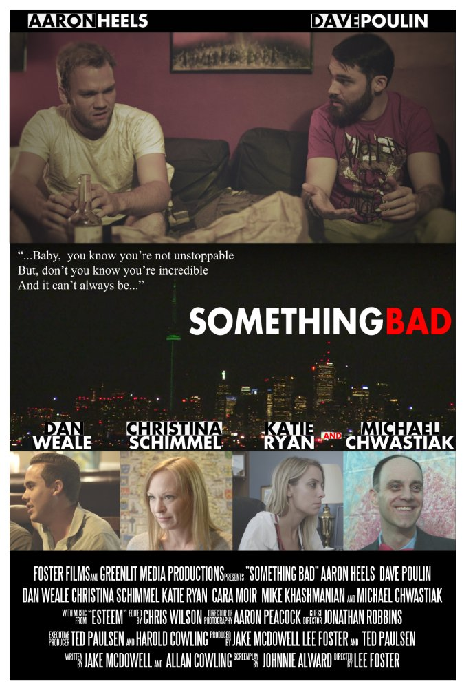 something bad  2015  Foster films canada    original soundtrack and score