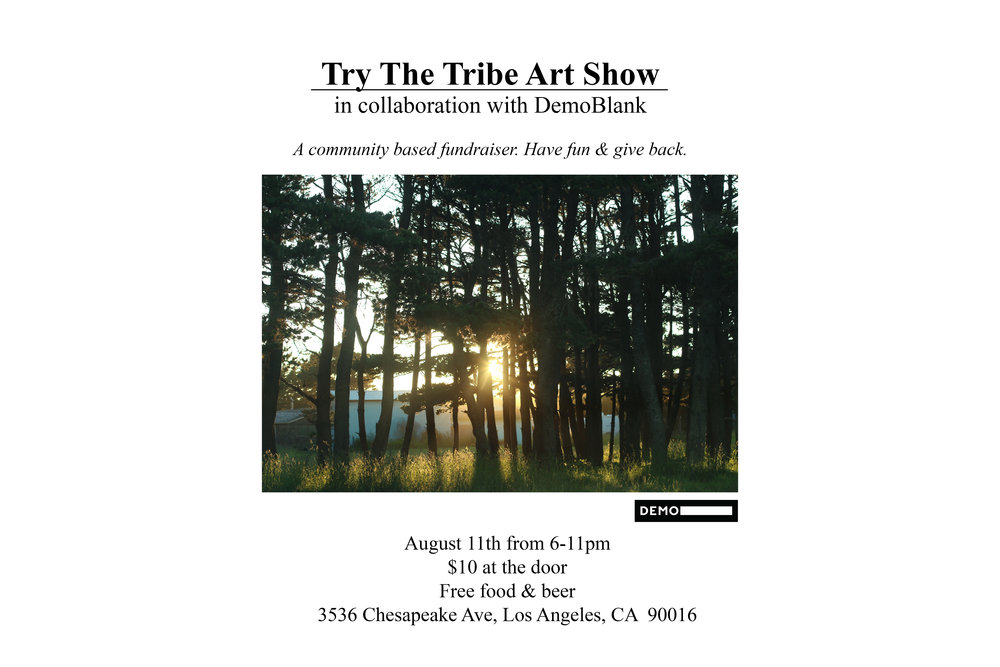 DEMOblank is proud to host Try the Tribe, an exhibition of art and music curated by Jeremy Nalli and Talya Coviello.  Proceeds from Try the Tribe will be donated to Readers to Leaders, an organization raising funds to bring extra curriculum art classes for schools that have recently been stripped of such opportunities.  Food and beer is free, there will be vegan options as well.  We look forward to seeing you there!
