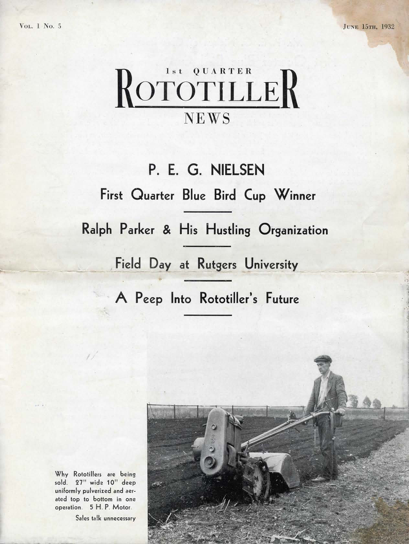 """1932 brochure called """"First Quarter Rototiller News"""" shows that Kelsey didn't waste much time getting started. With a dealer organization in place and a Field Day at Rutgers Univ. already behind him he was getting some serious traction with the """"Rotary Tillage"""" concept. The machine in the picture was a K-5, most likely a Simar, made in Geneva Switzerland. Graphic courtesy  Zuck's Rototillers"""