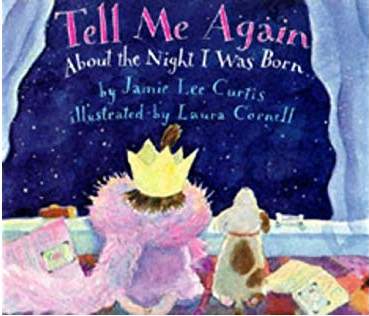 Featured Book:  Tell Me Again About the Night I Was Born