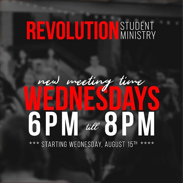 New meeting time starting this week! See everyone tonight #RSM #RevolutionWednesdays #youthgroup