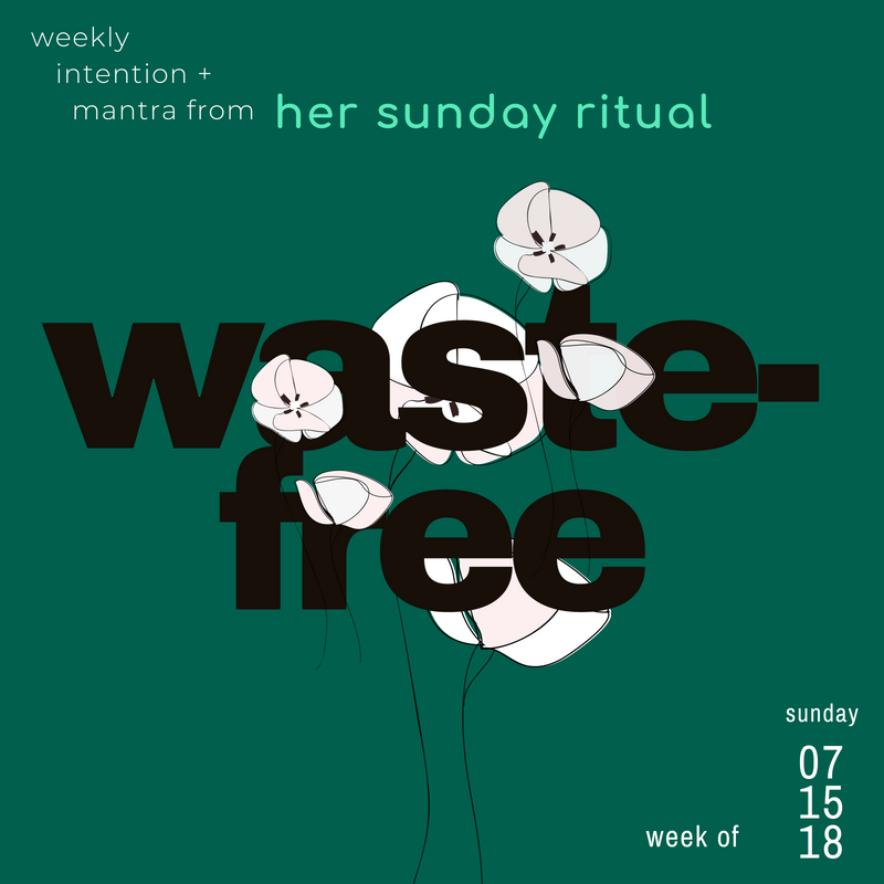 waste free her sunday ritual