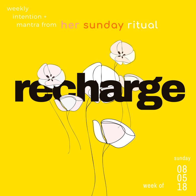 recharge sunday ritual