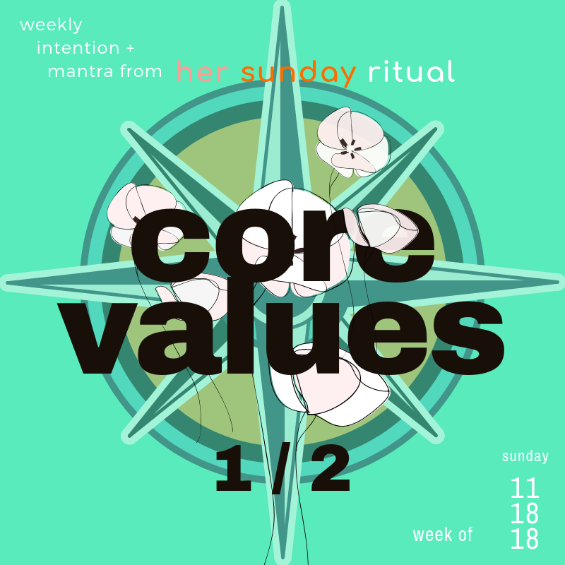 core values ritual part 1