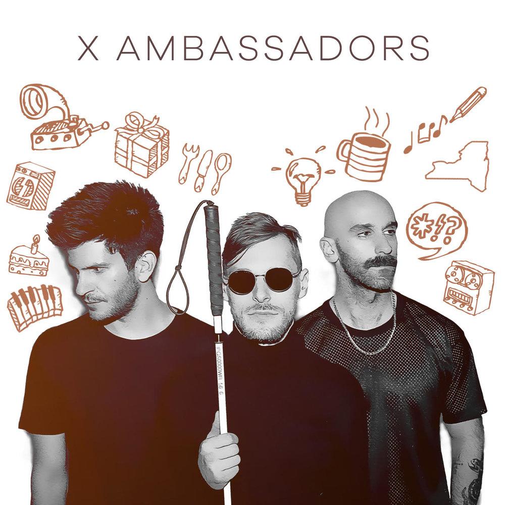 X AMBASSADORS.jpg