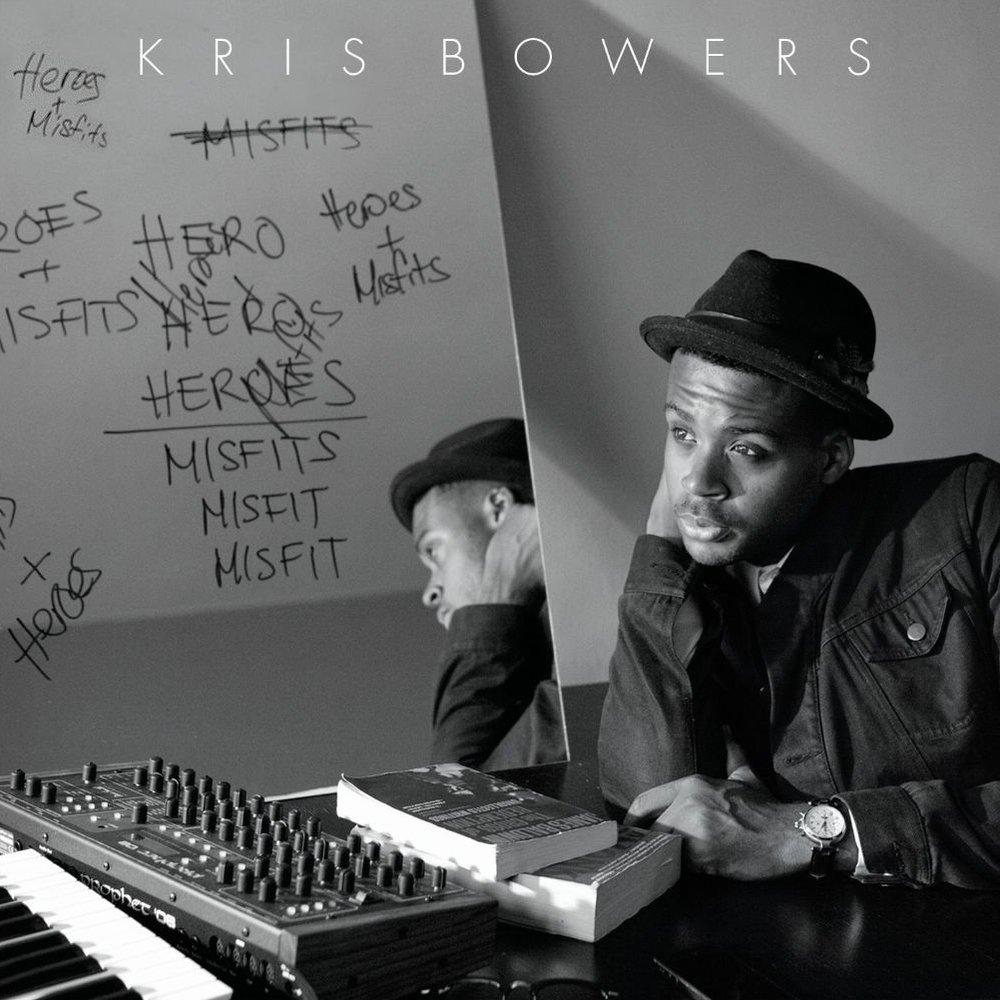 Heroes + misfits   Kris bowers, 2014